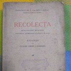 Libros antiguos: 1922. MONOGRAFIES, EFEMÉRIDES D'ARENYS DE MAR. CALBETO I ROGET. DEDICADO POR SU AUTOR.. Lote 213672838