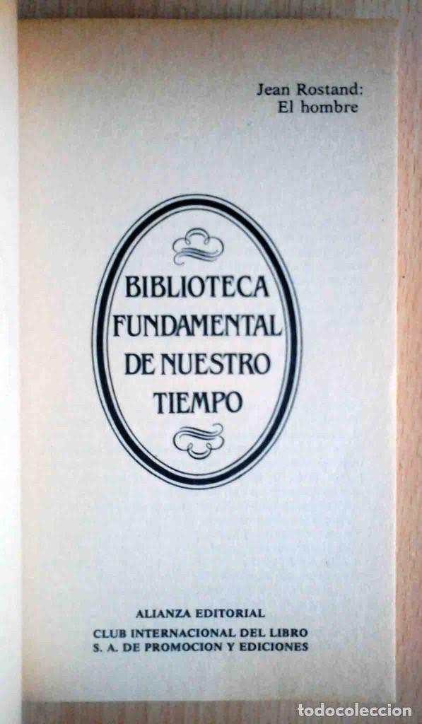 Libros antiguos: El hombre (Jean Rostand) Biblioteca Fundamental de nuestro tiempo Nº 23 - Foto 2 - 213673322