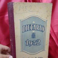 Libros antiguos: DIETARIO PARA 1932. EP-826. Lote 213716437