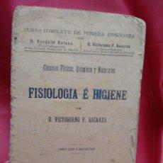 Libros antiguos: FISIOLOGÍA E HIGIENE, D. VICTORIANO F. ASCARZA. 1903. N-2333. Lote 213731620