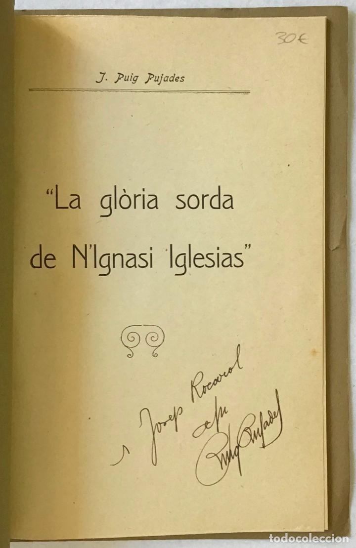 Libros antiguos: LA GLÒRIA SORDA DE NIGNASI IGLESIAS. - PUIG PUJADES, J. - Foto 2 - 123233556