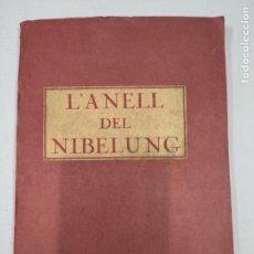 Livres anciens: L'ANELL DEL NIBELUNG - ILUSTRACIONES DE JOAN LLAVERIAS - ED. DIANA - BARCELONA, 1926 - COMPLETO. Lote 213759345