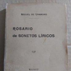 Libros antiguos: ROSARIO DE SONETOS LÍRICOS ( MIGUEL DE UNAMUNO - 1911 ). Lote 213821277