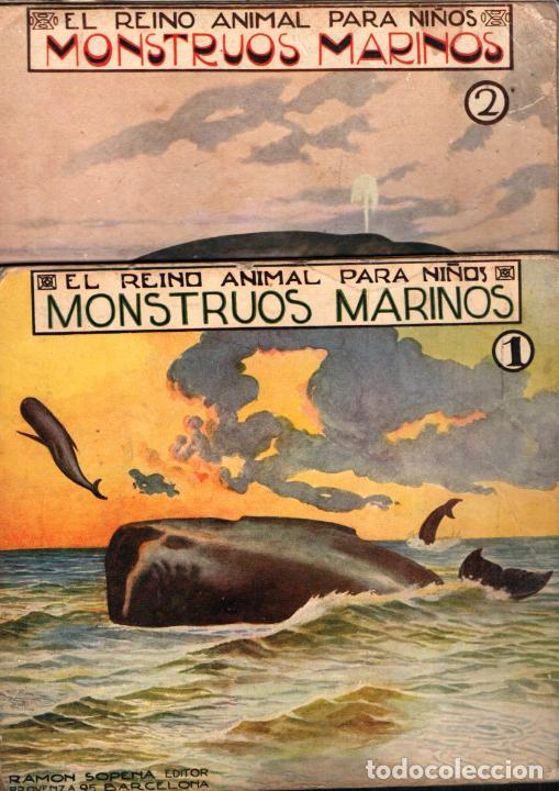 EL REINO ANIMAL PARA NIÑOS SOPENA : MONSTRUOS MARINOS - 2 VOLÚMENES (Libros Antiguos, Raros y Curiosos - Literatura Infantil y Juvenil - Otros)