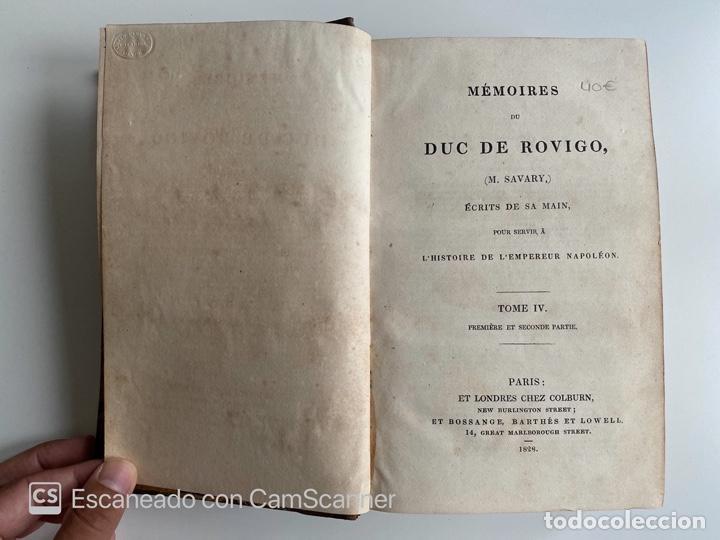 Libros antiguos: MEMOIRES DU DUC DE ROVIGO. M. SAVARY. TOME IV. PARIS, 1828. EN FRANCES - Foto 3 - 213903950