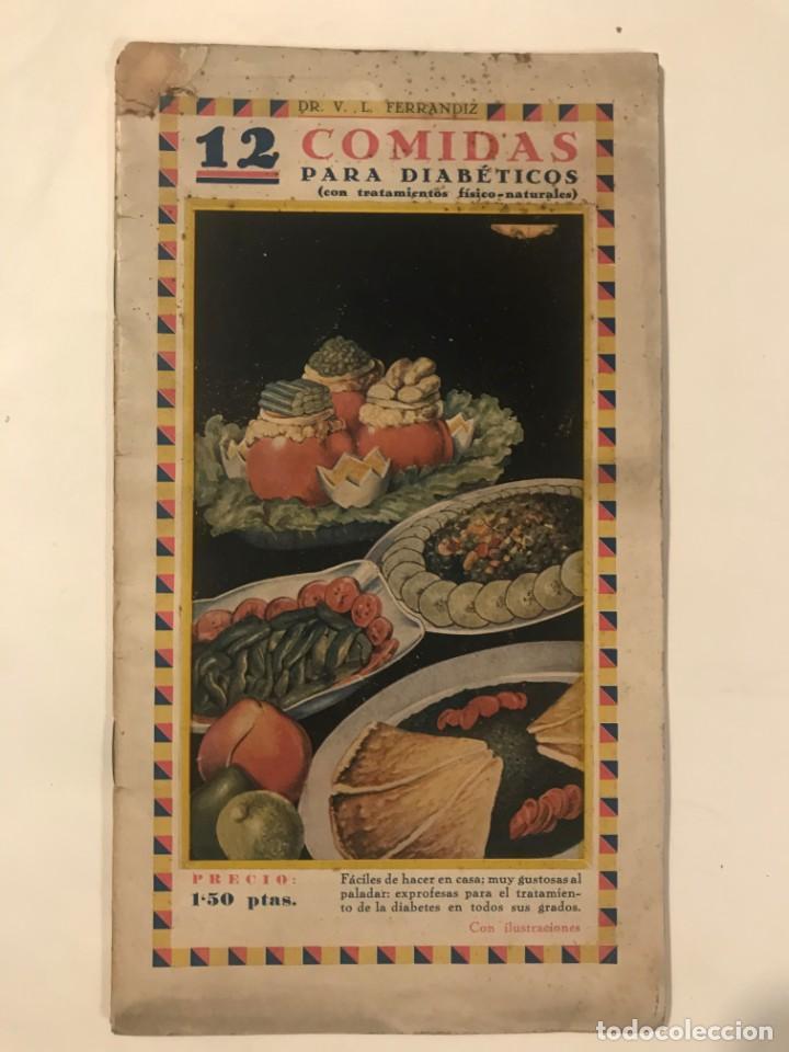 12 COMIDAS PARA DIABETICOS DR FERRANDIZ 1932 (Libros Antiguos, Raros y Curiosos - Cocina y Gastronomía)