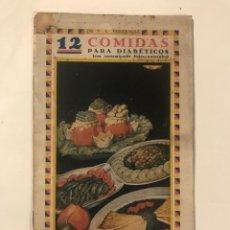 Libros antiguos: 12 COMIDAS PARA DIABETICOS DR FERRANDIZ 1932. Lote 214025402