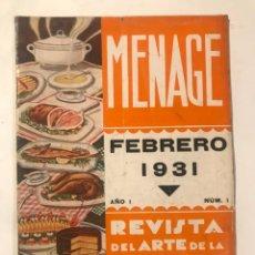 Libros antiguos: MENAGE REVISTA DE COCINA FEBRERO 1931 NUM 1 AÑO 1. Lote 214026101