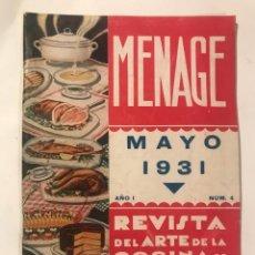 Libros antiguos: MENAGE REVISTA DE COCINA MAYO 1931 NUM 1 AÑO 4. Lote 214026146