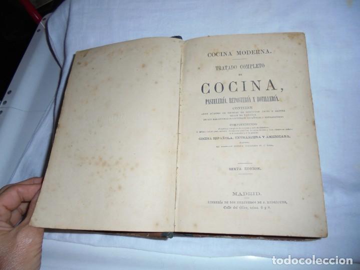 Libros antiguos: COCINA MODERNA.TRATADO COMPLETO DE COCINA PASTELERIA REPOSTERIA Y BOLLERIA.MADRID 1880.6ª EDICION - Foto 4 - 214039790