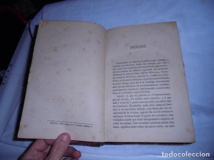 Libros antiguos: COCINA MODERNA.TRATADO COMPLETO DE COCINA PASTELERIA REPOSTERIA Y BOLLERIA.MADRID 1880.6ª EDICION - Foto 5 - 214039790