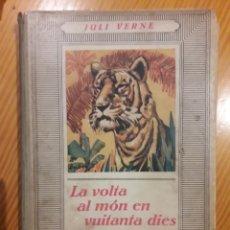 Libros antiguos: LA VOLTA AL MON EN VUITANTA DIES ED JOVENTUT 1934 JULI VERNE ILUSTRA J BOCQUET. Lote 214056120