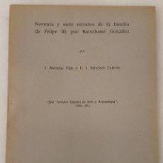 Livros antigos: 97 RETRATOS DE LA FAMILIA DE FELIPE III POR BARTOLOMÉ GONZÁLEZ - ARCHIVO ESPAÑOL DE ARTE Y ARQUEOLOG. Lote 214164590