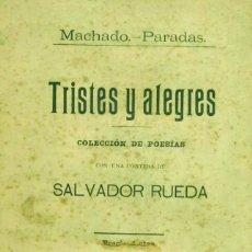 Libros antiguos: TRISTES Y ALEGRES. COLECCIÓN DE POESÍAS - MACHADO - PARADAS. Lote 214219648