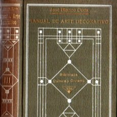 Libros antiguos: J. BLANCO CORIS : MANUAL DE ARTE DECORATIVO TOMO I (1916). Lote 214339428