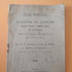 Libros antiguos: VELADA NECROLÓGICA EN MEMORIA DE TEODOMIRO RAMÍREZ 1909 ACADEMIA BELLAS LETRAS Y NOBLES ARTES. Lote 214408011