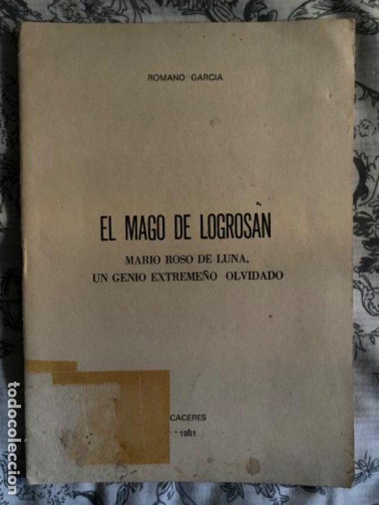 ANTIGUO LIBRITO EL MAGO DE LOGROSAN MARIO ROSO SE LUNA GENIO EXTREMEÑO (Libros antiguos (hasta 1936), raros y curiosos - Literatura - Narrativa - Otros)