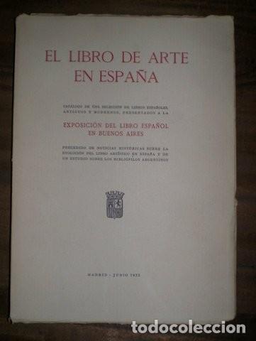 Libros antiguos: EL LIBRO DE ARTE EN ESPAÑA. Ed. limitada y numerada, en papel de hilo - Foto 5 - 45093683
