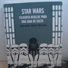 Libros antiguos: LIBRO STAR WARS FILOSOFIA REBELDE PARA UNA SAGA DE CULTO. Lote 214488095