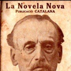 Libros antiguos: NARCÍS OLLER : EL TRASPLANTAT (LA NOVELA NOVA, 1917) CATALÀ. Lote 214496398