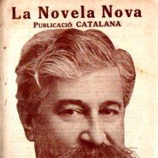 Libros antiguos: SANTIAGO RUSIÑOL : AUCELLS DE FANG (LA NOVELA NOVA, 1917) CATALÀ. Lote 214496640