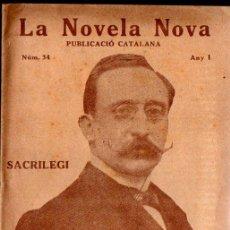 Libros antiguos: RAMON SURIÑACH BAELL : SACRILEGI (LA NOVELA NOVA, 1917) CATALÀ. Lote 214496772