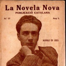 Libros antiguos: R. SURIÑACH SENTIES : NUVOLS EN CREU (LA NOVELA NOVA, 1917) CATALÀ. Lote 214497568