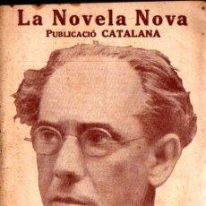 Libros antiguos: PRUDENCI BERTRANA : L'OCA DE LA MOLINERA (LA NOVELA NOVA, 1917) - CATALÁN. Lote 214497750