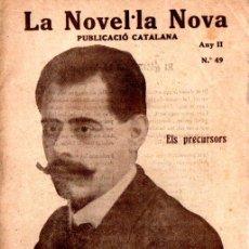 Libros antiguos: FELIP CORTIELLA : ELS PRECURSORS (LA NOVEL.LA NOVA, 1918) - CATALÁN. Lote 214498062