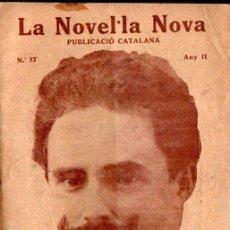 Libros antiguos: V. CALDES ARÚS : DESLLIURANÇA (LA NOVEL.LA NOVA, 1918) CATALÁN. Lote 214498826