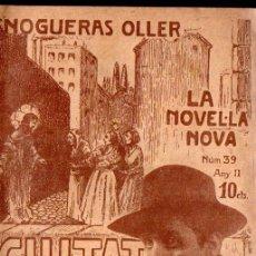 Libros antiguos: NOGUERAS OLLER : CIUTAT ENDINS (LA NOVEL.LA NOVA, 1918) CATALÁN. Lote 214499210