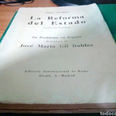 Libros antiguos: ANTIGUO LIBRO LA REFORMA DEL ESTADO. ANDRÉ TARDIEU. PREÁMBULO DE JOSÉ MARÍA GIL ROBLES. MADRID. 1935. Lote 214573302
