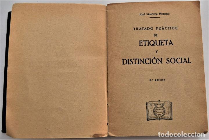 Libros antiguos: TRATADO PRÁCTICO DE ETIQUETA Y DISTINCIÓN SOCIAL - J. SÁNCHEZ MORENO - EDITORIAL CULTURA, AÑO 1928 - Foto 3 - 214807621