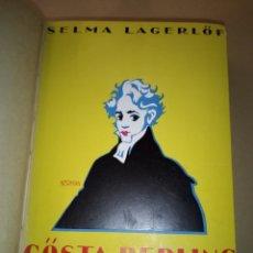 Libros antiguos: 1934 SELMA LAGERLOF COSTA BERLINGO EN ESPERANTO. Lote 214839930