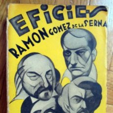Libros antiguos: EFIGIES.RAMON GOMEZ DE LA SERNA.ED.ORIENTE.1929.1ª EDICION. Lote 214850590