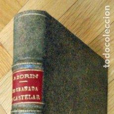 Libros antiguos: AZORIN: DE GRANADA A CASTELAR. OBRAS COMPLETAS XXVII. MADRID, CARO RAGGIO 1922. PRIMERA EDICIÓN.. Lote 214855027