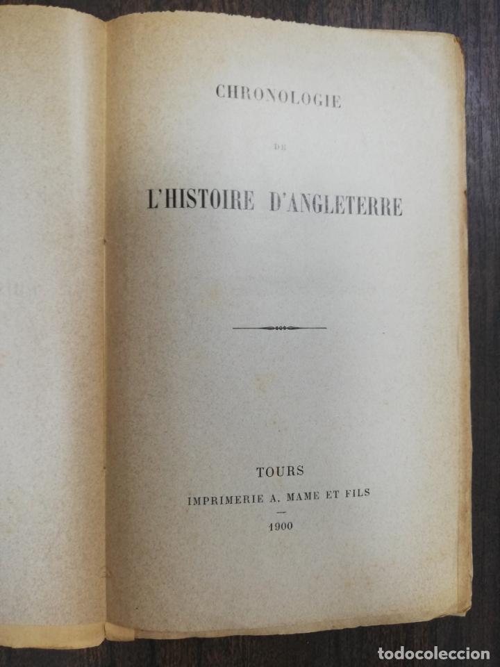 Libros antiguos: CHRONOLOGIE DE L´HISTOIRE D´ANGLETERRE. IMPRIMERIE A. MAME ET FILS. TOURS 1900. - Foto 2 - 214889713