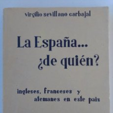 Libros antiguos: LA ESPAÑA DE QUIÉN? LIBRO EDITADO EN 1936. Lote 214914725