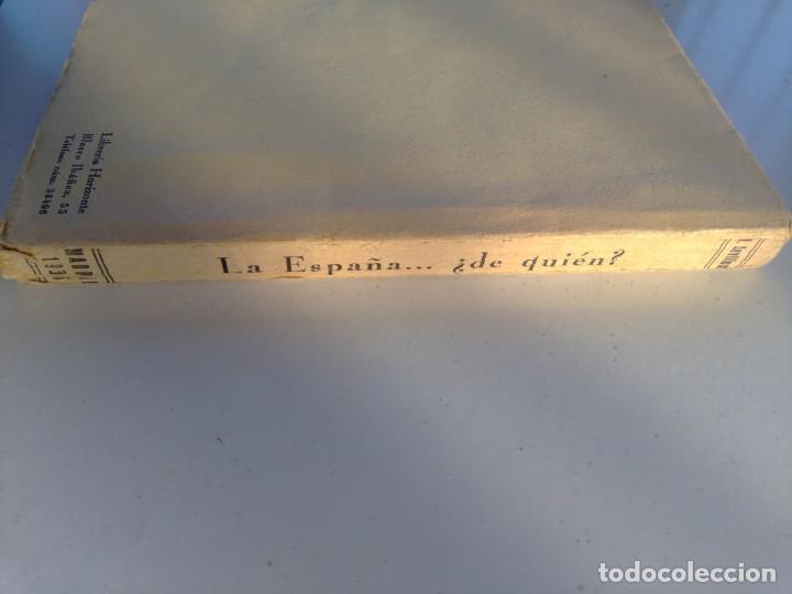 Libros antiguos: La España de quién? Libro editado en 1936 - Foto 5 - 214914725