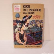 Libros antiguos: SISSI EN EL PALACIO DE LAS HADAS. Lote 214937103