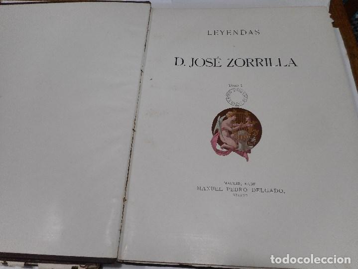 Libros antiguos: JOSÉ ZORRILLA Leyendas de D. José Zorrilla ( 2 Tomos) Q2324T - Foto 5 - 214962483