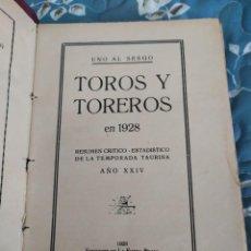 Libros antiguos: 1928. TOROS Y TOREROS EN 1928. POR UNO AL SESGO.. Lote 214992221