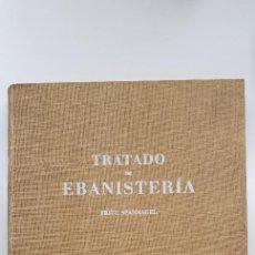 Libros antiguos: TRATADO DE EBANISTERIA AÑO DE 1955 EDITADO POR GUSTAVO GILI. Lote 214996867