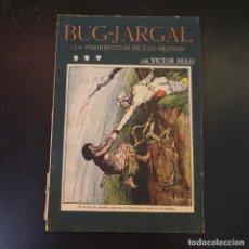 Libros antiguos: BUG-JARGAL. LA INSURRECCIÓN DE LOS NEGROS - VICTOR HUGO - AÑOS 30 - LA NOVELA ILUSTRADA. Lote 215011251
