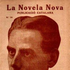 Libros antiguos: JOSEP Mª FOLCH I TORRES : ANIMES BLANQUES (LA NOVELA NOVA, 1917) - CATALÁN. Lote 215137423