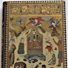 Livres anciens: PRECIOSO LIBRO DIE MUSE IN TEHERAN - HEINRICH BRUGSDH - FRANKFURT AÑO 1885 - EN ALEMÁN. Lote 215256467