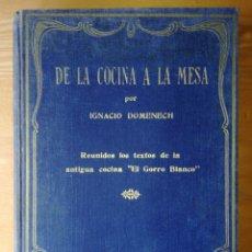 Livres anciens: DE LA COCINA A LA MESA, POR IGNACIO DOMENECH. Lote 215270291