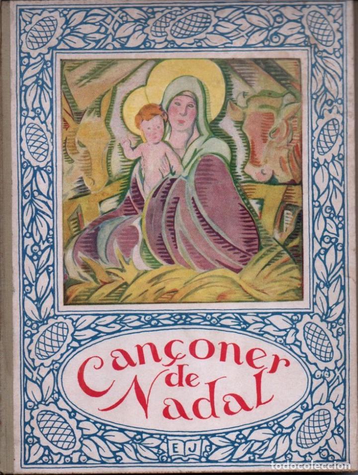 CANÇONER DE NADAL (JOVENTUT, 1035) EN CATALÀ - COMO NUEVO (Libros Antiguos, Raros y Curiosos - Literatura Infantil y Juvenil - Otros)