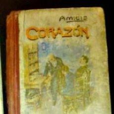 Libri antichi: CORAZÓN, DIARIO DE UN NIÑO. EDMJUNDO DE AMICIS Y GINER DE LOS RÍOS. 1887. Lote 215344176