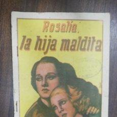 Libros antiguos: ROSALIA LA HIJA MALDITA. ENRIQUE NEVILLE. EDITORIAL VALENCIANA.. Lote 215424913